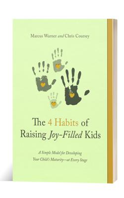 4 Habits of Raising Joy Filled Kids Chris Coursey THRIVEtoday